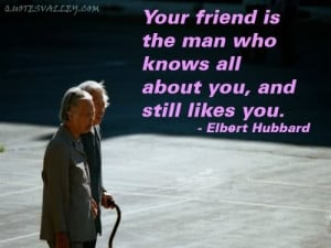 Your Friend Is The Man Who