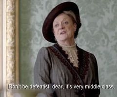 Quotes at Random I 39 m going to quote Lady Grantham in day to day ...