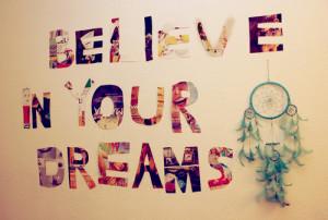 believe-in-your-dreams.jpg