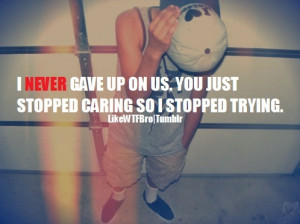 break up, quotes, sayings, meaningful, relationships, give up, trust ...