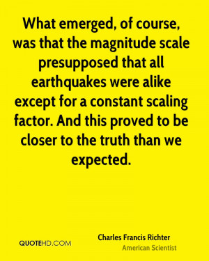 What emerged, of course, was that the magnitude scale presupposed that ...