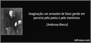 Imaginação: um armazém de fatos gerido em parceria pelo poeta e ...