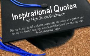 High School Graduation Inspirational Quote Senior Quotes