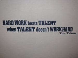 ... Talent Tim Tebow Quote Vinyl Wall Decal Vinyl Lettering Wall Quote