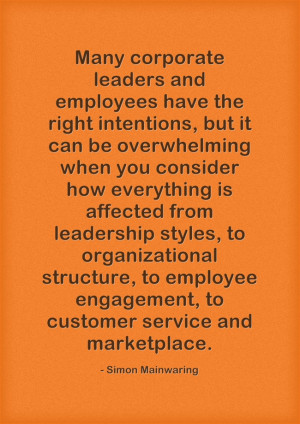 Many corporate leaders and employees have the right intentions, but it ...