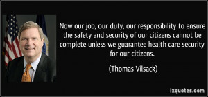 job, our duty, our responsibility to ensure the safety and security ...