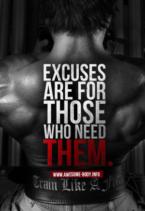 Bodybuilding motivational quotes | Excuses