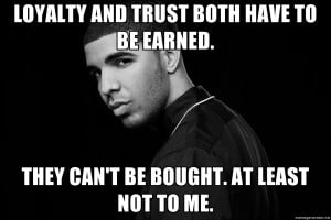 Drake Quotes About Trust Hd Prepare Black Train Incoming Ainsley Chef ...