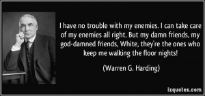 quote-i-have-no-trouble-with-my-enemies-i-can-take-care-of-my-enemies ...