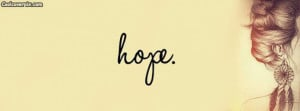 Quotes Comments Off on Hope Quote Facebook Cover | FB Timeline Cover ...
