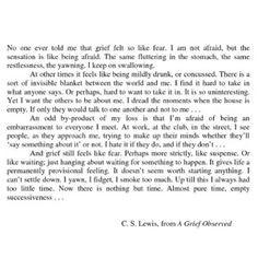 ... like fear www.wordstohealthepain.wordpress.com cs lewis quotes grief