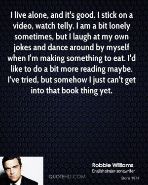 Robin Williams Alone Quote