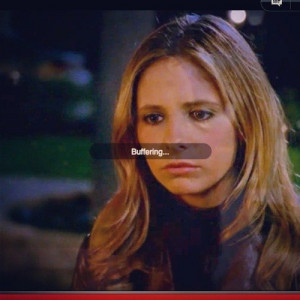 funny-picture-buffy-buffering