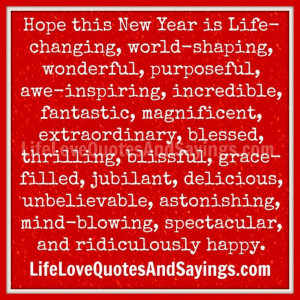 Awesome New Years Quotes: Hope This New Year My Life Get Better A New ...