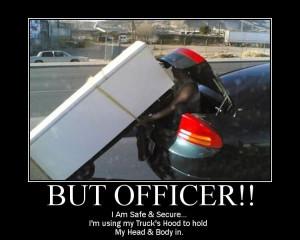 car-humor-joke-funny-Moving-but-officer-safe-secure-hood [ Safety In ...