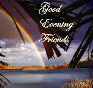 Good Evening Friends..