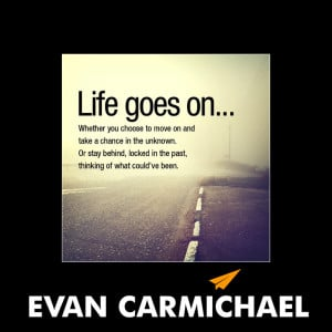 Life Goes On Quotes and Sayings