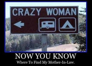 ... -joke-road-drive-driver-sign-now-you-know-crazy-woman-mother-in-law