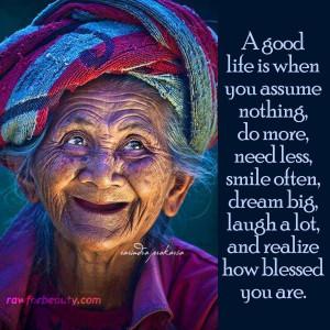good life = A happy life