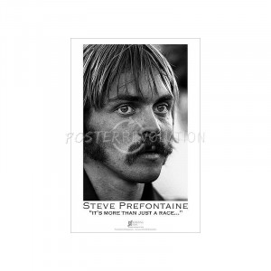 Steve Prefontaine It's More Than Just a Race Sports Poster Print ...