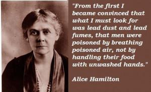 Alice hamilton famous quotes 2