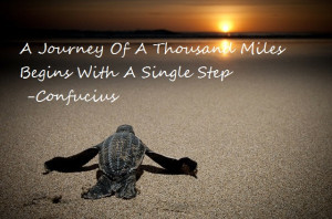 Journey Of A Thousand Miles – Confucius motivational inspirational ...