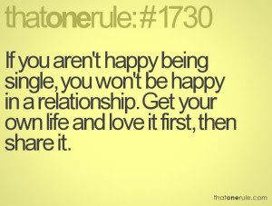 If you aren't happy being single, you won't be happy in a ...