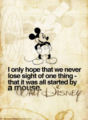 Mickey Mouse Walt Disney Quotes