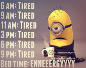 tired # sleep # energy # minions # despicableme # fun # humor # lol ...