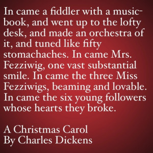 My Favorite Quotes from A Christmas Carol #24 – …tuned like fifty ...