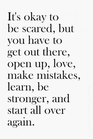 its-ok-to-be-scared-life-quotes-sayings-pictures.jpg