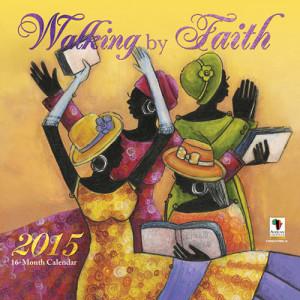 Walking by Faith - 2015 African American Calendar