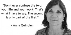 Quote of the day by Anna Quindlen