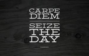 Carpe Diem Quotes HD Wallpaper 18