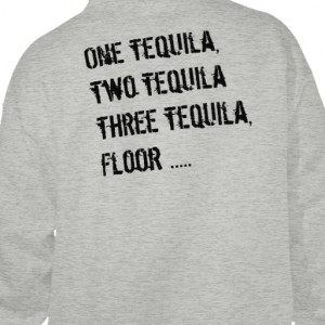 one_tequila_two_tequila_funny_quotes_sayings_tshirt ...