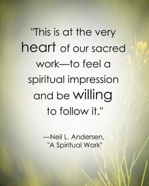 LDS Quote on the Holy Ghost by Neil L. Anderson http ...