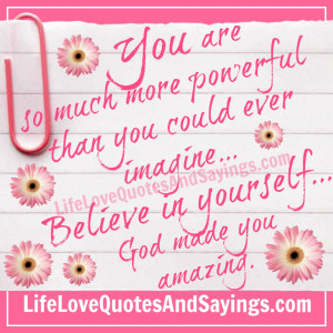 Love You So Much Quotes For Him You are so much more powerful