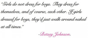 Betsey Johnson on Dressing