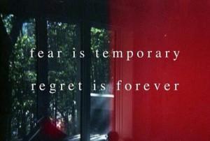 Fear, regret