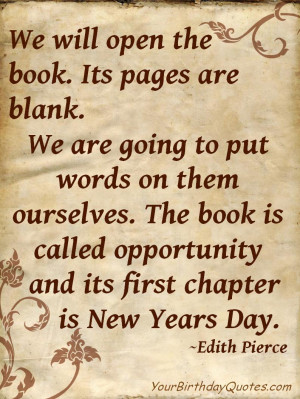 Awesome New Years Quotes: We Will Open The Book A New Years Quote In ...