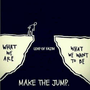 leap-of-faith-jump-life-quotes-sayings-pictures.jpg