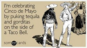 ... de mayo cinco de mayo pics drinking funny pictures holiday pictures