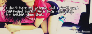 Click to get this i dont hate my haters facebook cover photo