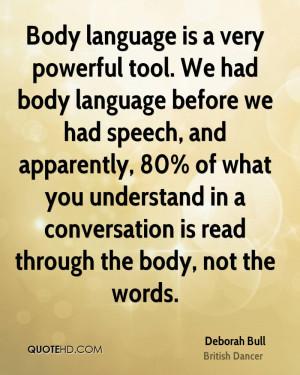 Deborah Bull Quotes