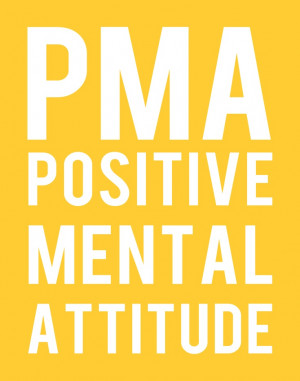 Positive Mental Attitude Quotes And Sayings