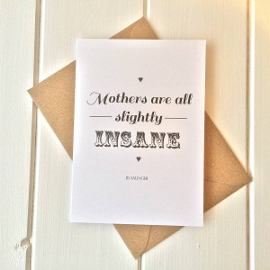 Funny Birthday Card Sayings For Teenagers Literary quote 'mother'