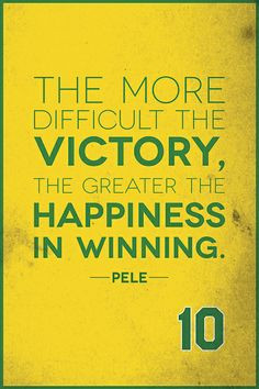 Pele quote. Check out quotes by famous athletes in prints > www ...