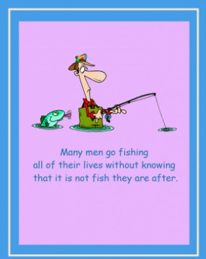 Why Men Fish Cute Printable Quotes