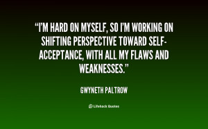 quote-Gwyneth-Paltrow-im-hard-on-myself-so-im-working-124078.png