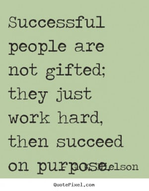 Customize picture quotes about success - Successful people are not ...